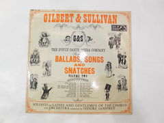 Пластинка Gilbert and Sullivan — Ballands, Songs